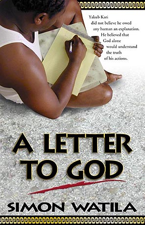 A Letter To God by Simon Watila Book Cover